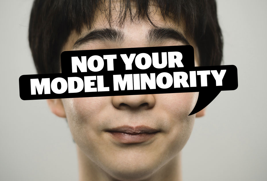 Model Minority: Unintentionally Empowering Oppression