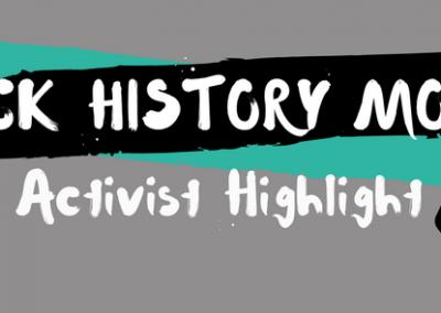Black History Month: Activist Highlight #2