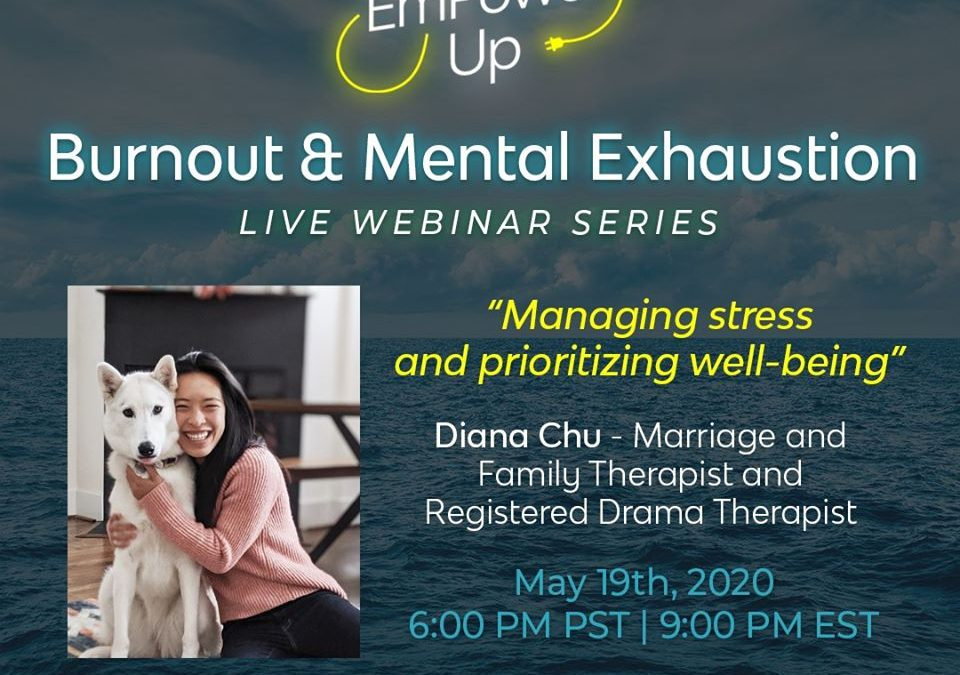 EmPower Up: Burnout and Mental Exhaustion